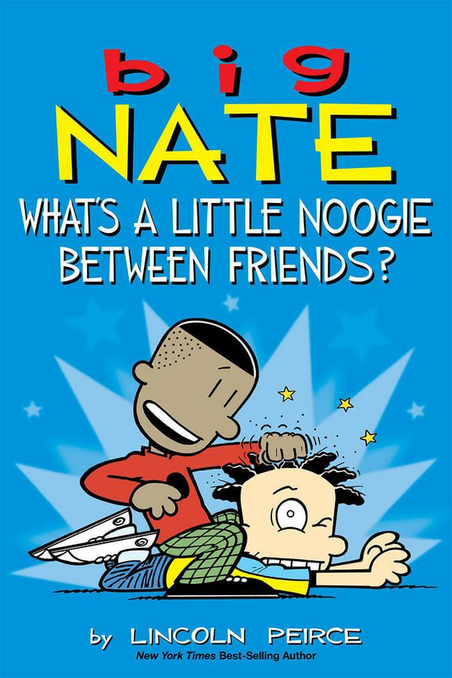 Big Nate Noogie