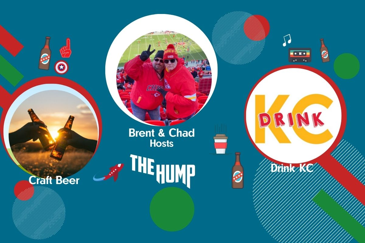 The Hump! Podcast Ep. 38: Drink KC (Part One)